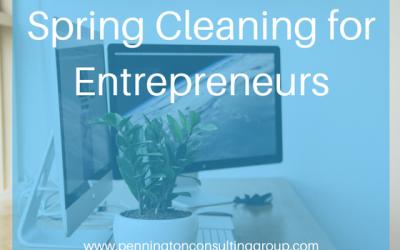 Spring Cleaning For Entrepreneurs